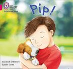 Collins Big Cat Phonics for Letters and Sounds – Pip!: Band 1A/Pink A