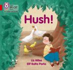 Collins Big Cat Phonics for Letters and Sounds – Hush!: Band 2A/Red A