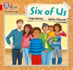Collins Big Cat Phonics for Letters and Sounds – Six of us: Band 2A/Red A