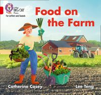 collins-big-cat-phonics-for-letters-and-sounds-food-on-the-farm-band-2bred-b