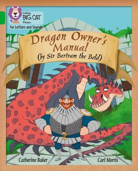 Collins Big Cat Phonics for Letters and Sounds – Dragon Owner's Manual: Band 5/Green