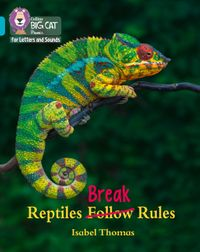 collins-big-cat-phonics-for-letters-and-sounds-reptiles-break-rules-band-7turquoise