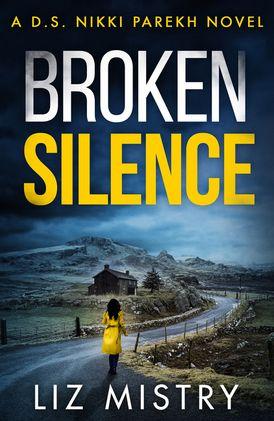 Broken Silence (Detective Nikki Parekh, Book 2)