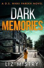 Dark Memories (Detective Nikki Parekh, Book 3)
