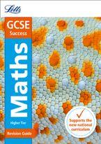 gcse-9-1-maths-higher-revision-guide-letts-gcse-9-1-revision-success