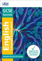gcse-9-1-english-language-and-english-literature-complete-revision-and-practice-letts-gcse-9-1-revision-success