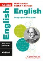 wjec-eduqas-gcse-9-1-english-language-and-english-literature-workbook-collins-gcse-9-1-revision