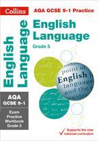aqa-gcse-9-1-english-language-exam-practice-workbook-for-grade-5-collins-gcse-9-1-revision