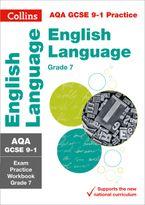 aqa-gcse-9-1-english-language-exam-practice-workbook-for-grade-7-collins-gcse-9-1-revision