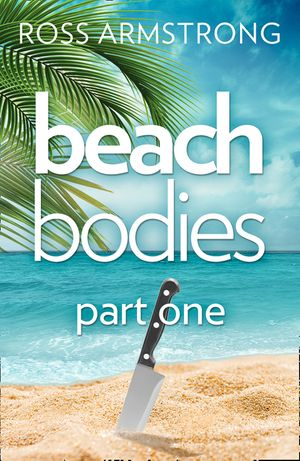 Beach Bodies: Part One book image