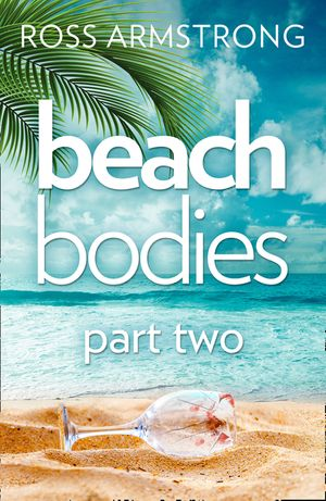 Beach Bodies: Part Two book image