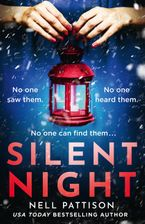 Silent Night Paperback  by Nell Pattison