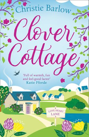 Clover Cottage (Love Heart Lane Series, Book 3) book image