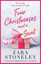 Four Christmases and a Secret Paperback  by Zara Stoneley