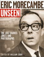 eric-morecambe-unseen-the-lost-diaries-jokes-and-photographs