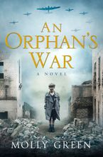 An Orphan's War Paperback  by Molly Green