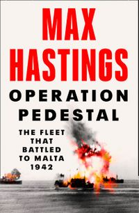 operation-pedestal-the-fleet-that-battled-to-malta-1942