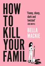 How to Kill Your Family