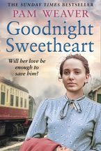 Goodnight Sweetheart Paperback  by Pam Weaver