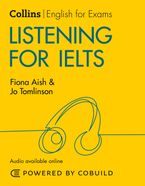 Listening for IELTS (With Answers and Audio): IELTS 5-6+ (B1+) (Collins English for IELTS)