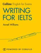 Writing for IELTS (With Answers): IELTS 5-6+ (B1+) (Collins English for IELTS) Paperback  by Anneli Williams