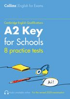 Practice Tests for A2 Key for Schools (KET) (Volume 1) (Collins Cambridge English)