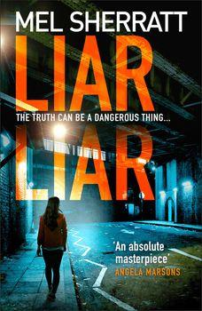 Liar Liar (DS Grace Allendale, Book 3)