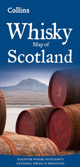 Whisky Map of Scotland: Discover where Scotland's national drink is produced (Collins Pictorial Maps)