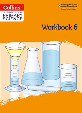 Collins International Primary Science – International Primary Science Workbook: Stage 6