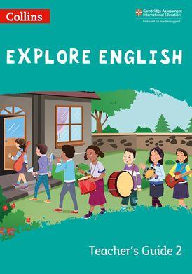 Collins Explore English – Explore English Teacher's Guide: Stage 2