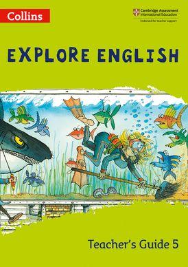 Collins Explore English – Explore English Teacher's Guide: Stage 5