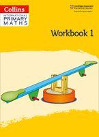 Collins International Primary Maths – International Primary Maths Workbook: Stage 1