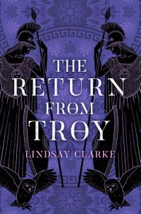 the-return-from-troy-the-troy-quartet-book-4