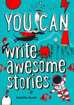 You can write awesome stories Paperback  by Joanne Owen