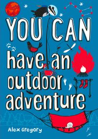 you-can-have-an-outdoor-adventure-get-set-for-an-outdoor-adventure