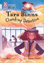 Tara Binns: Clued-up Detective: Band 17/Diamond (Collins Big Cat) Paperback  by Lisa Rajan