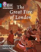 Collins Big Cat Phonics for Letters and Sounds – The Great Fire of London: Band 7/Turquoise
