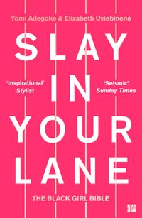 slay-in-your-lane-the-black-girl-bible