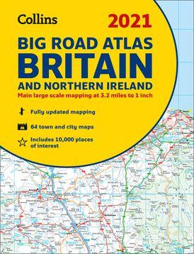 GB Big Road Atlas Britain 2021: A3 Paperback (Collins Road Atlas)