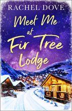 Meet Me at Fir Tree Lodge