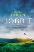 The Hobbit: The prelude to The Lord of the Rings Paperback  by J. R. R. Tolkien