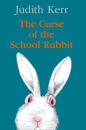 The Curse of the School Rabbit book image