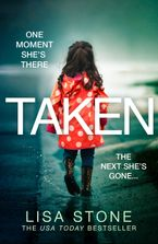 Taken Paperback  by Lisa Stone