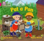 Collins Big Cat Phonics for Letters and Sounds – Pat a Pan: Band 01A/Pink A