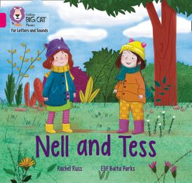 Collins Big Cat Phonics for Letters and Sounds – Nell and Tess: Band 01B/Pink B