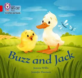 Collins Big Cat Phonics for Letters and Sounds – Buzz and Jack: Band 02A/Red A
