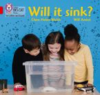 Collins Big Cat Phonics for Letters and Sounds – Will it sink?: Band 02A/Red A