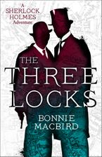 The Three Locks (A Sherlock Holmes Adventure, Book 4)