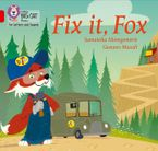 Collins Big Cat Phonics for Letters and Sounds – Fix it, Fox: Band 02A/Red A Paperback  by Samantha Montgomerie