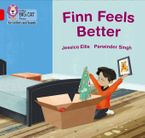 Collins Big Cat Phonics for Letters and Sounds – Finn Feels Better: Band 2B/Red B